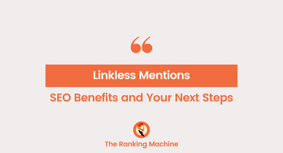 Linkless Mentions in SEO