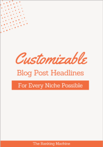 Customizable Blog Post Headlines